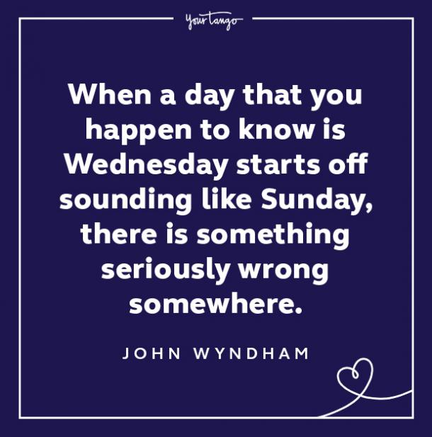 john wyndham wednesday quote
