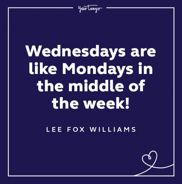 lee fox williams wednesday quote