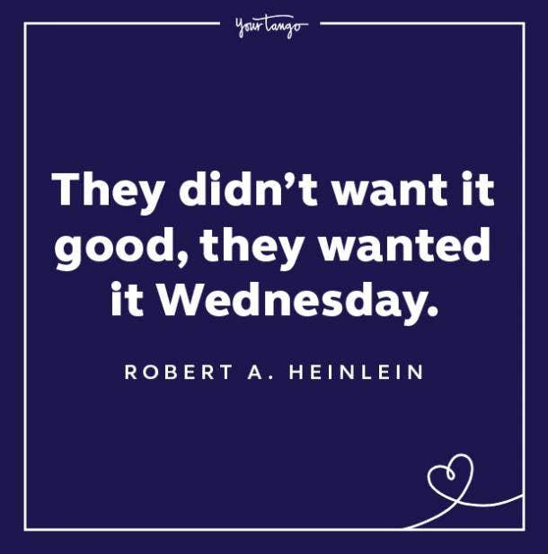 robert l heinlein wednesday quote
