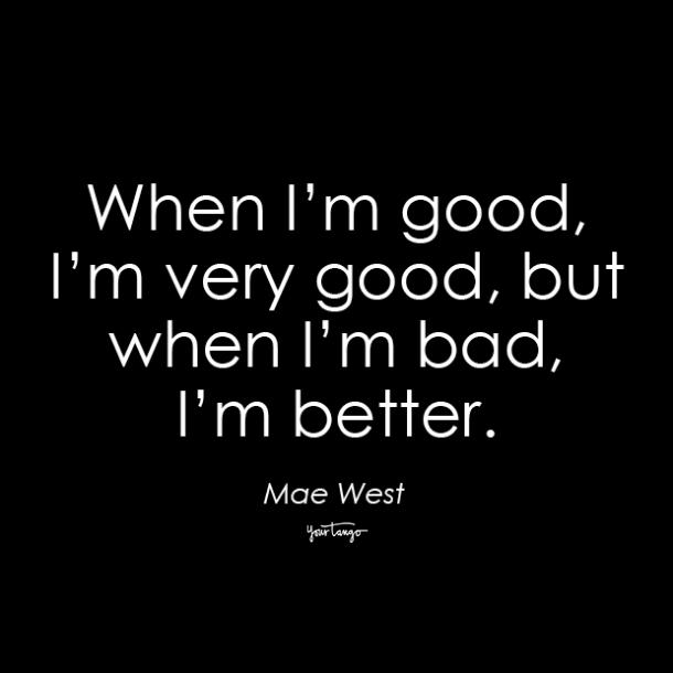 mae west dirty quote for her