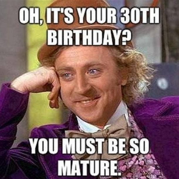 willy wonka 30th birthday meme