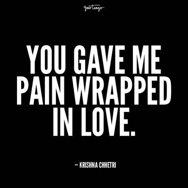 Krishna Chhetri unhappy relationship quotes