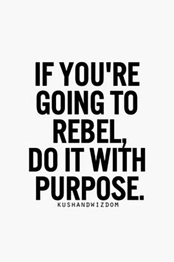 Rebel Quotes Strong Woman