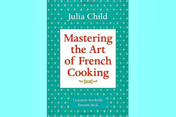 23. Mastering The Art of French Cooking by Julia Child