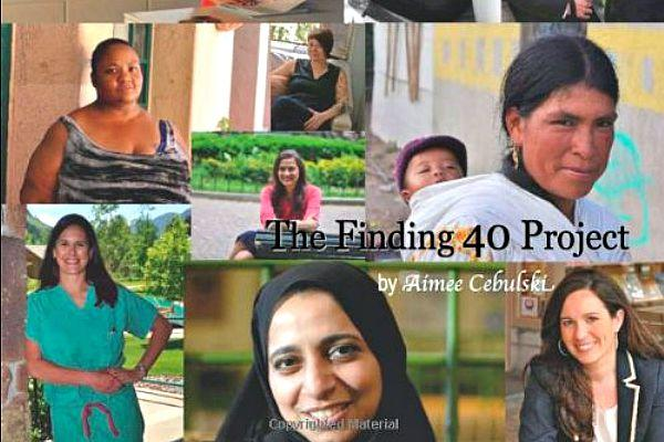 2. The Finding 40 Project by Aimee Cebulski