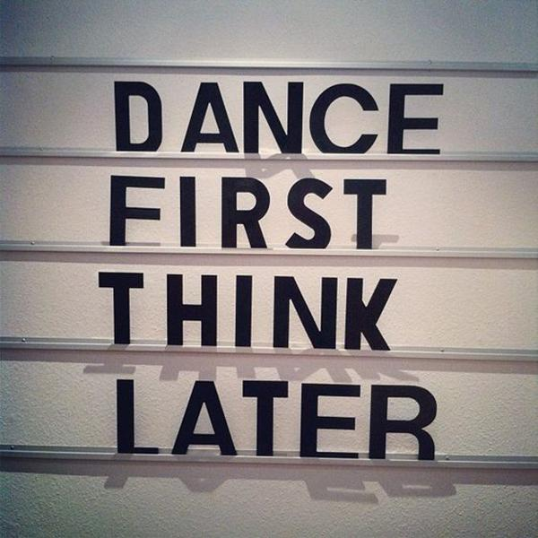 Happy Quotes That Dancing Is All You Need