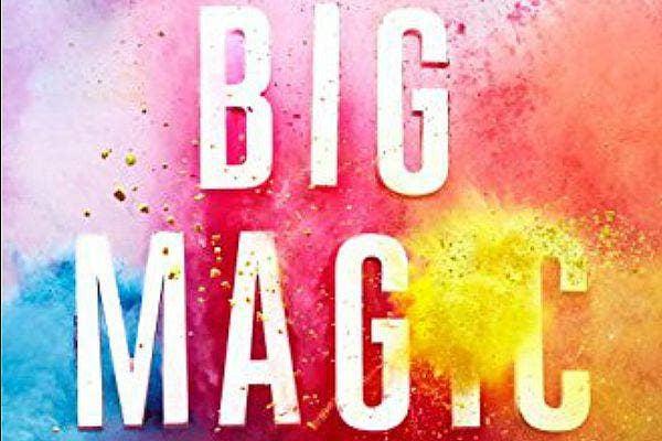 4. Big Magic