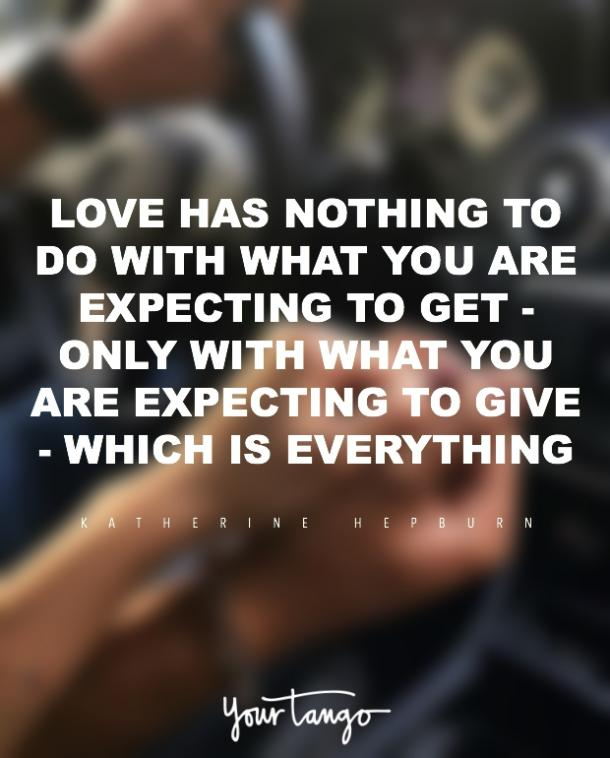 Katharine Hepburn romantic love quote