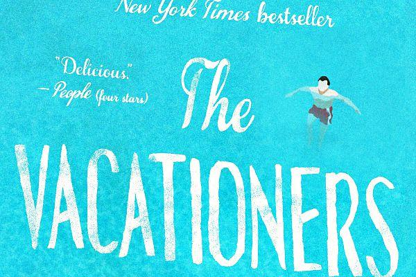 5. The Vacationers by Emma Straub