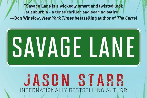 Savage Lane by Jason Starr