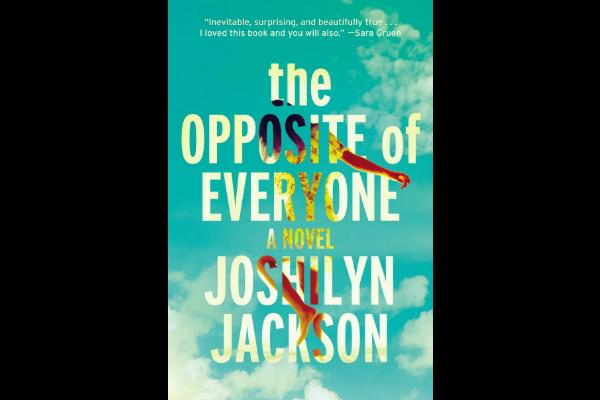 6. The Opposite of Everyone by Joshilyn Jackson