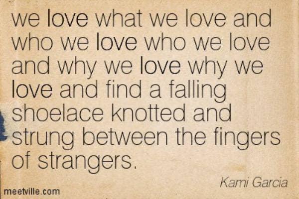 Kami Garcia love quote