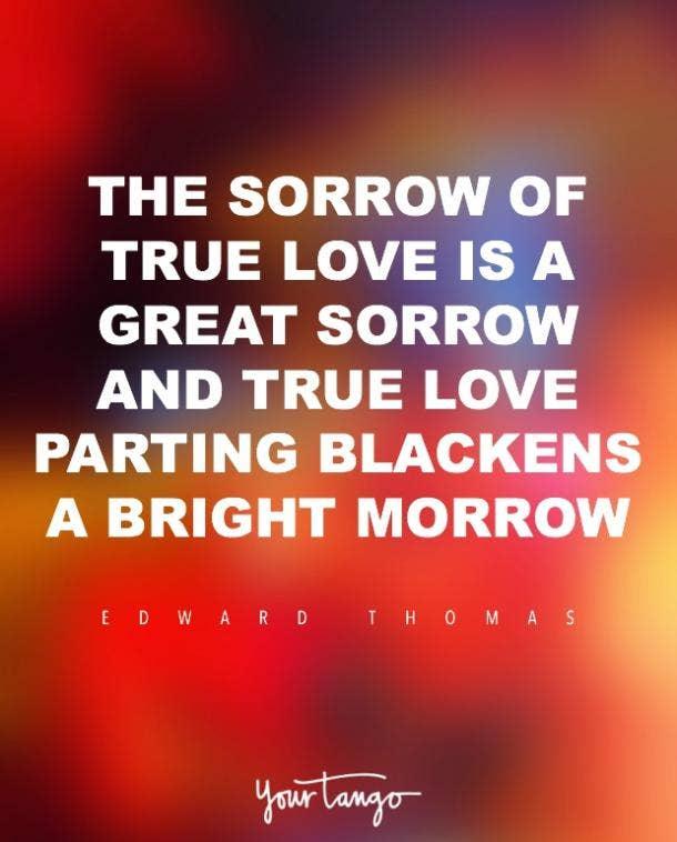 """The Sorrow of True Love"" Edward Thomas soulmate poems"