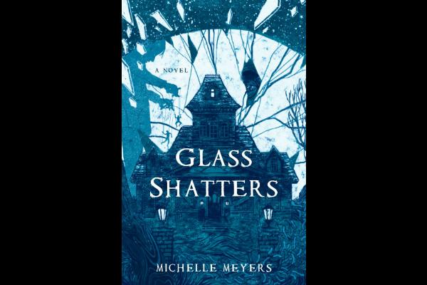 7. Glass Shatters by Michelle Meyers