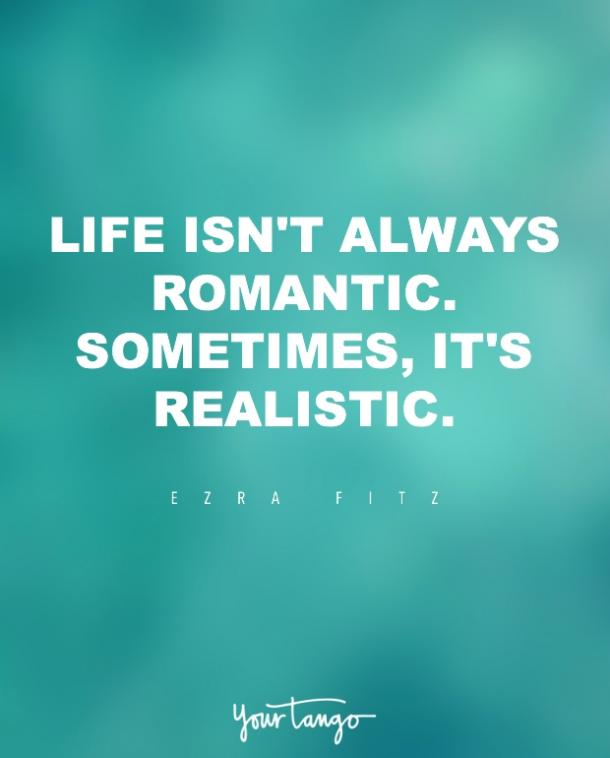 unromantic quotes realist quotes