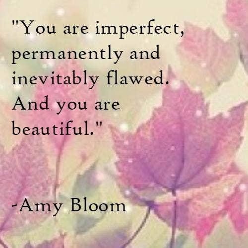 Amy Bloom self-esteem body quotes