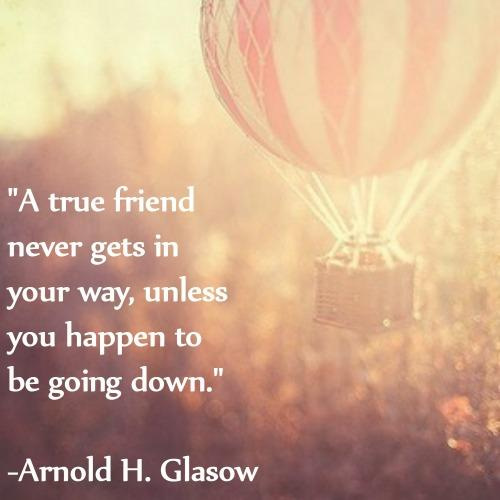 Arnold Glasow friendship quotes