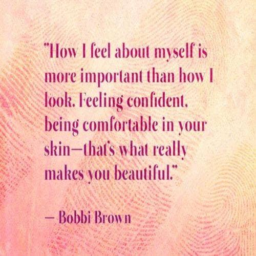 Bobbi Brown self-esteem body quotes