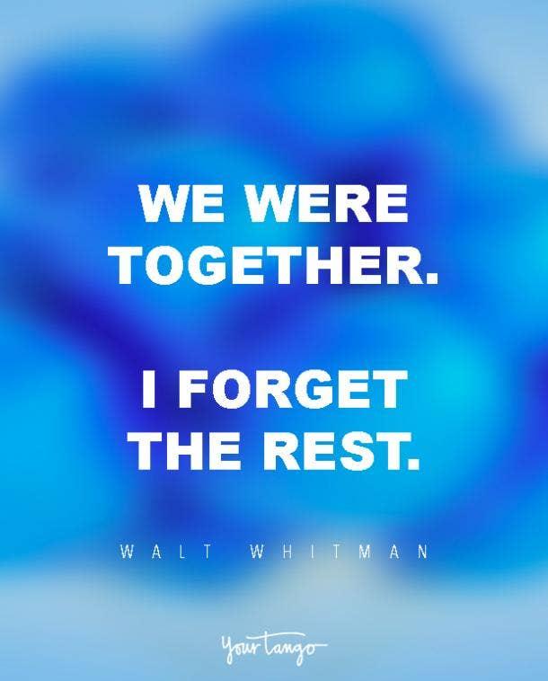 We were together. I forget the rest