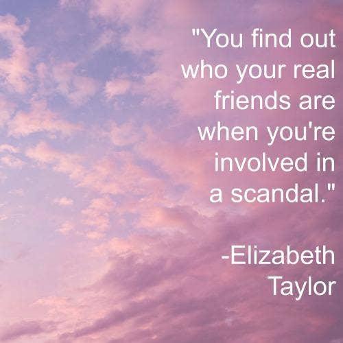 Elizabeth Taylor friendship quotes
