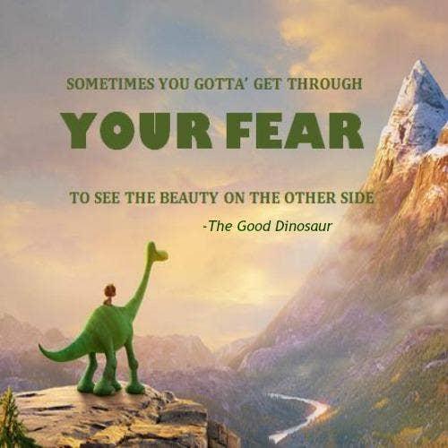 Good Dinosaur inspirational Pixar quotes