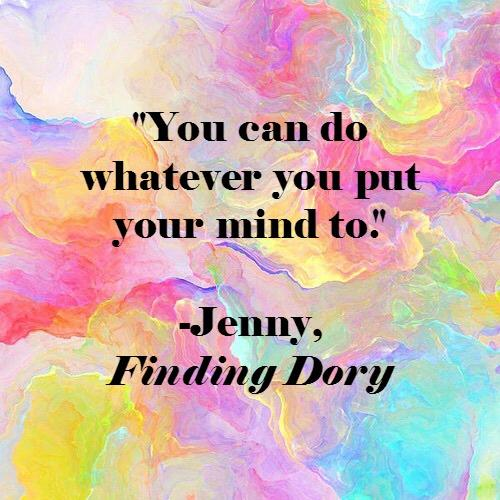 Finding Dory inspirational Pixar quotes