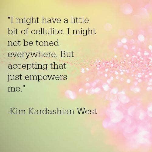 Kim Kardashian West self-esteem body quotes