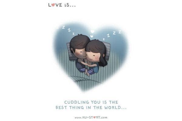Love is cuddling.