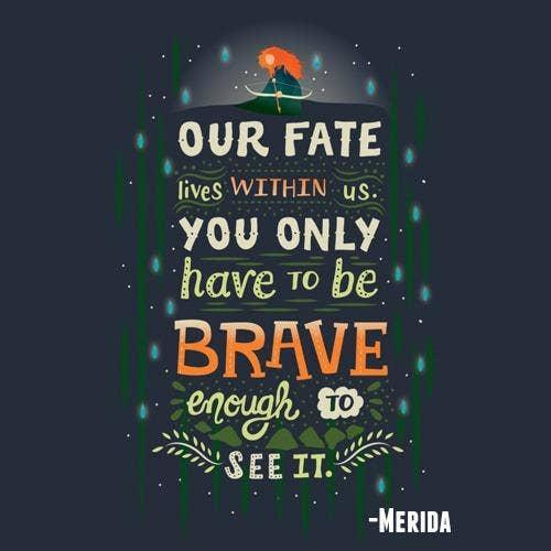 Brave inspirational Pixar quotes