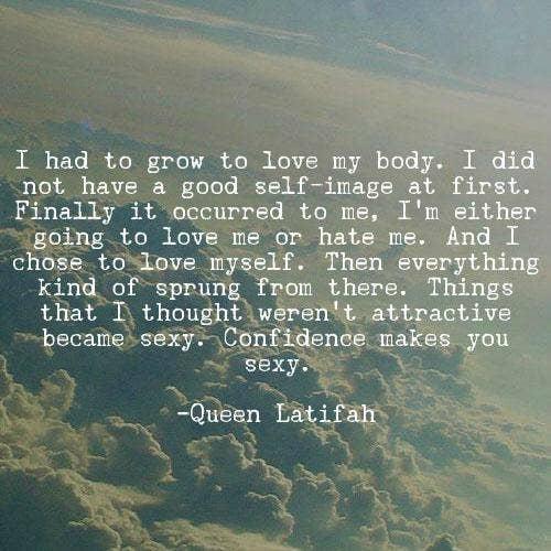 Queen Latifah self-esteem body quotes