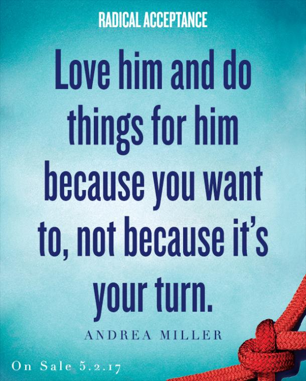 radical acceptance quotes relationship quotes