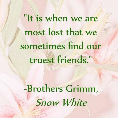Snow White friendship quotes