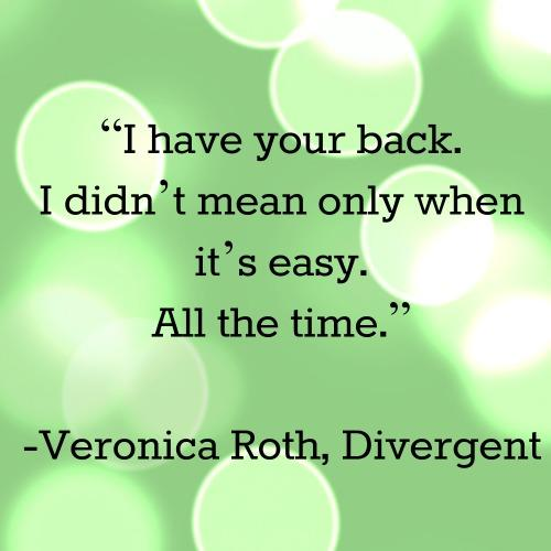 Veronica Roth friendship quotes