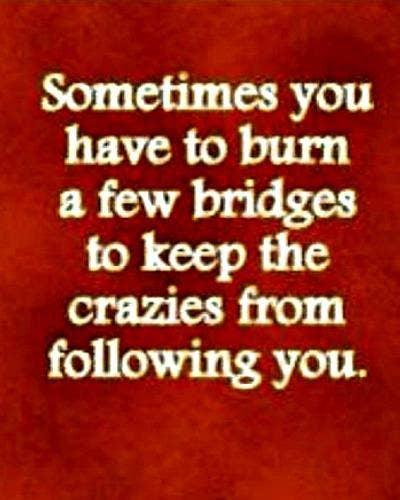 burning bridges quotes