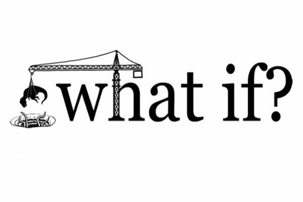 10. What If?