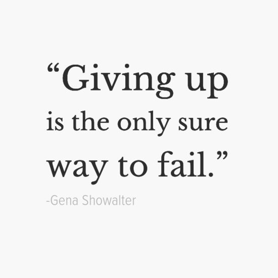Quotes About Giving Up 16 Inspirational Quotes To Remind You To Never Give Up  Yourtango