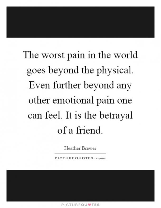 20 Broken Friendship Quotes About Betrayal For People Who
