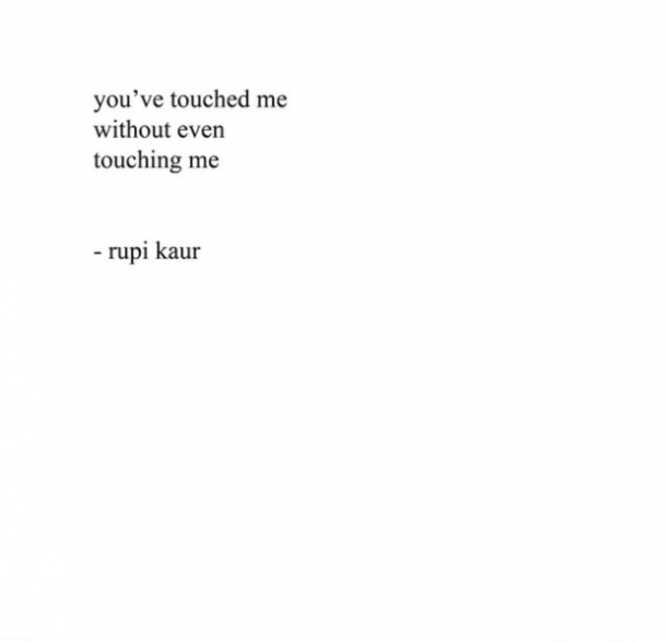 12 Passionate, Sexy Rupi Kaur Quotes About Love | YourTango