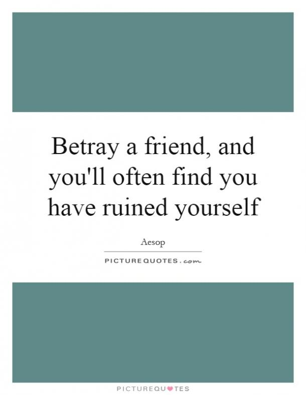 when friends betray