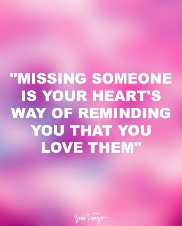 How to cope with missing someone you love