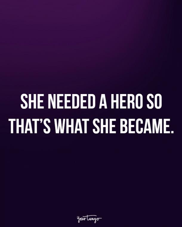 single quotes about how strong women are when they are single