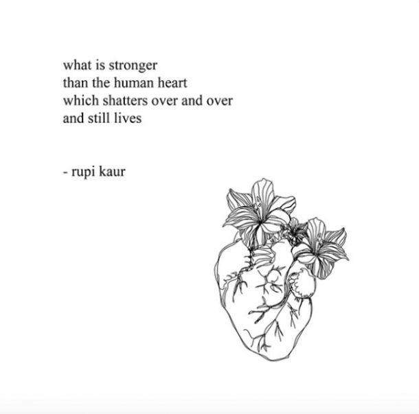 21 Quotes By Feminist Poet Rupi Kaur On Grief Heartbreak Yourtango