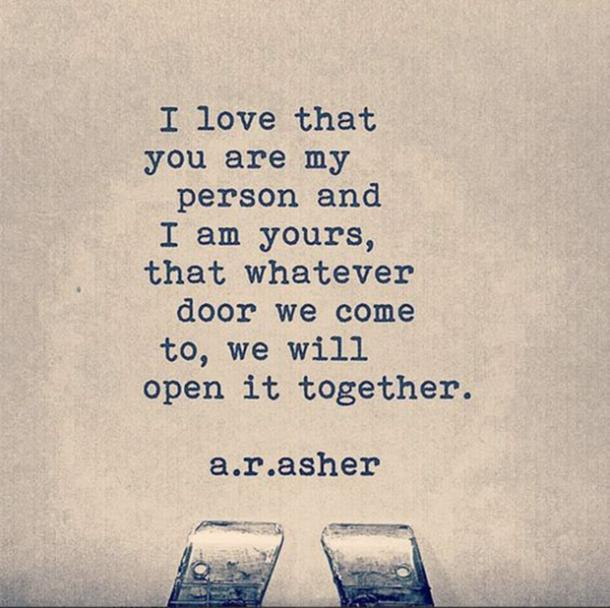 A. R. Asher stay together quotes