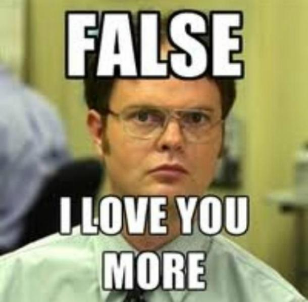 Dwight Schrute false I love you meme