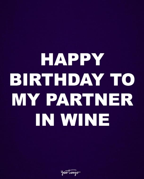 funny birthday quotes to show your partner you get them yourtango