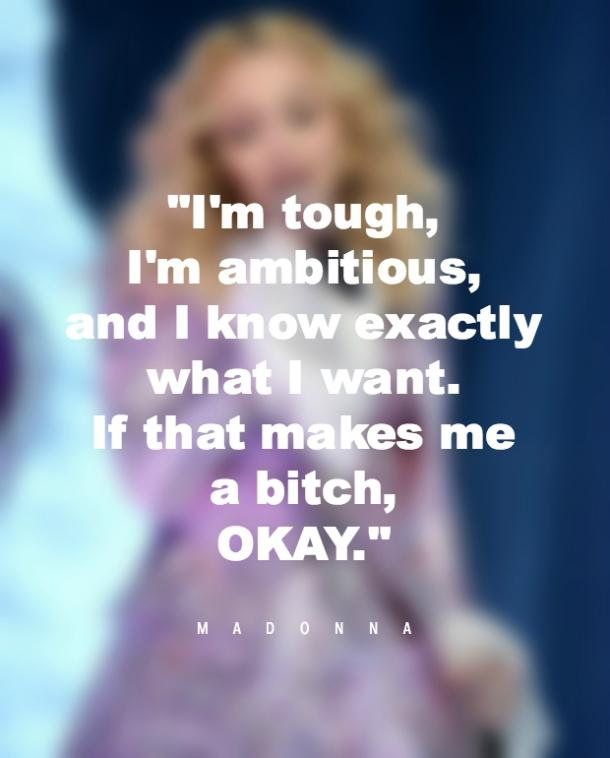 Madonna Strong Women Quotes