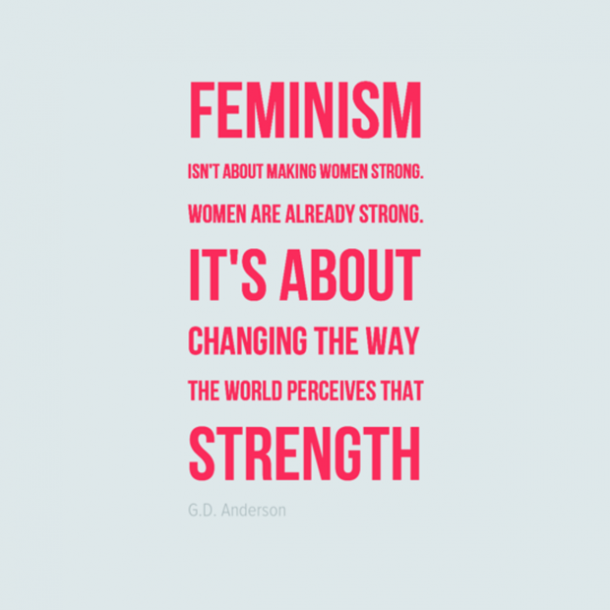Feminism Strong Woman Quotes