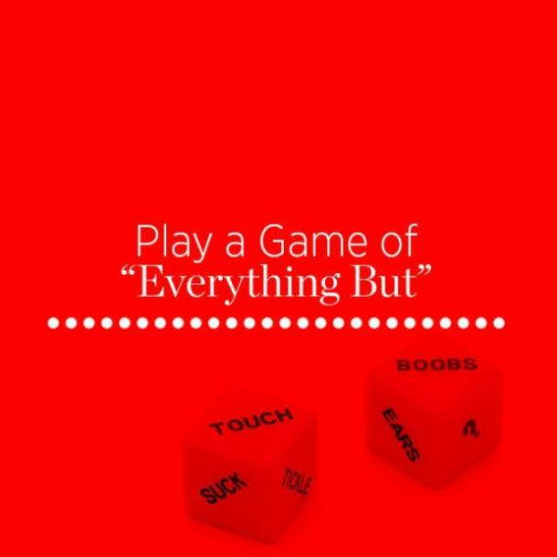 2. Play a game of 'Everything But'