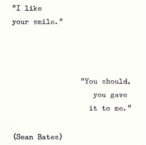 Sean Bates Instagram Poet Love Poems Love Quotes. U201cu0027