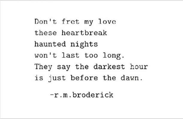 Heartbreaking Quotes Instagram Poet R. M. Broderick. U201c